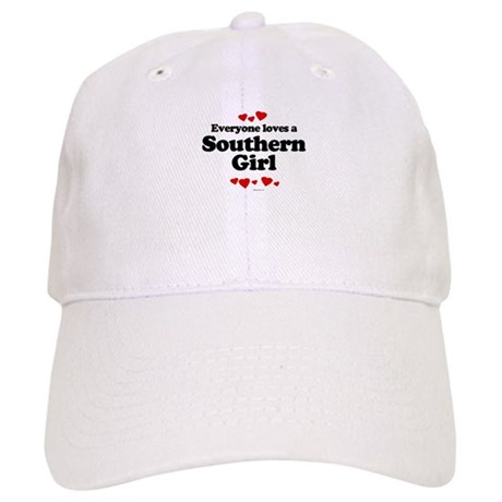 Everyone loves a southern girl Cap
