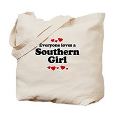 Everyone loves a southern girl Tote Bag