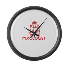 Keep calm I'm the Mixologist Large Wall Clock