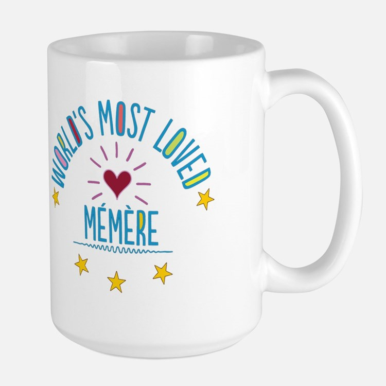 World's Most Loved Memere Mugs