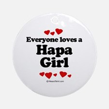 Everyone loves a Hapa girl Ornament (Round)