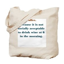 Coffee. Wine. Tote Bag