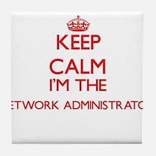 Keep calm I'm the Network Administrat Tile Coaster
