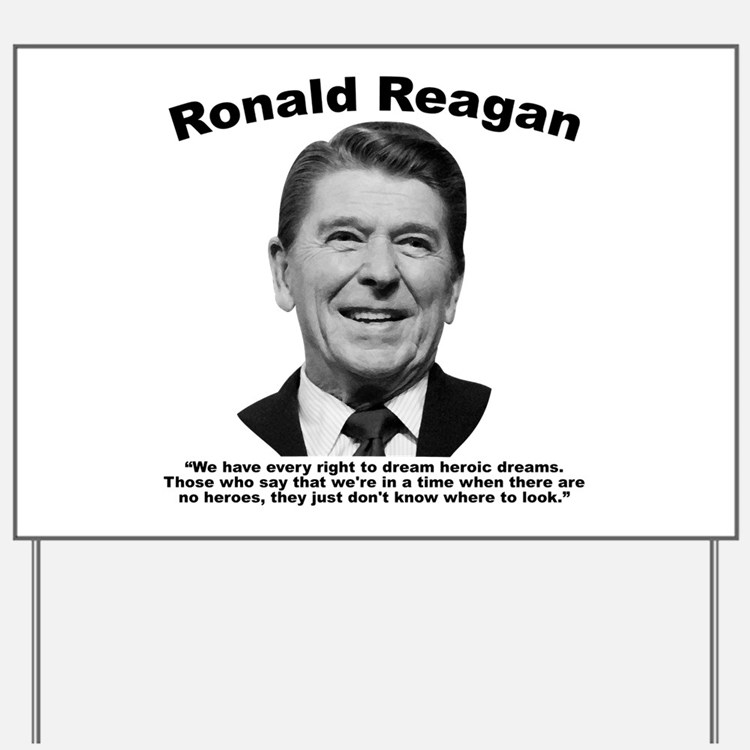 Reagan: Dream Yard Sign