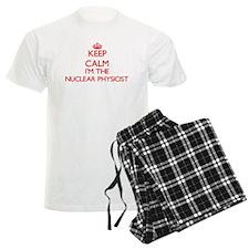 Keep calm I'm the Nuclear Phy Pajamas