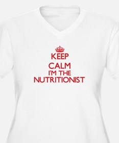 Keep calm I'm the Nutritionist Plus Size T-Shirt