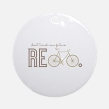 Dont Trash Ornament (Round)