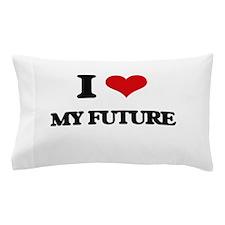 my future Pillow Case