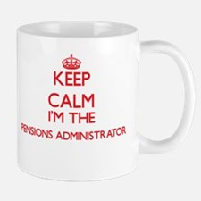 Keep calm I'm the Pensions Administrator Mugs