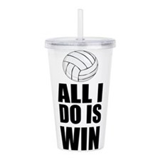 All I Do Is Win Volley Acrylic Double-wall Tumbler