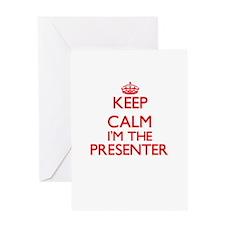Keep calm I'm the Presenter Greeting Cards