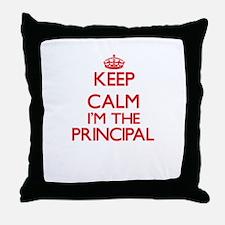 Keep calm I'm the Principal Throw Pillow