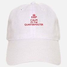 Keep calm I'm the Quartermaster Baseball Baseball Cap