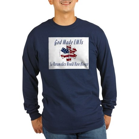 God Made EMTs Long Sleeve Dark T-Shirt