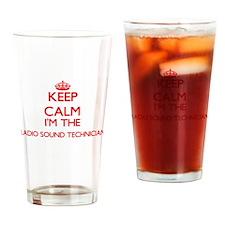 Keep calm I'm the Radio Sound Techn Drinking Glass