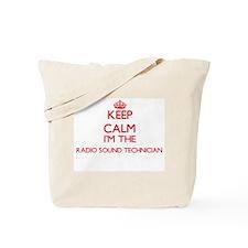 Keep calm I'm the Radio Sound Technician Tote Bag