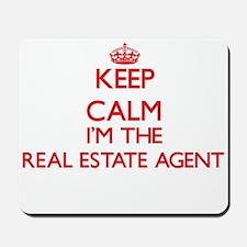 Keep calm I'm the Real Estate Agent Mousepad