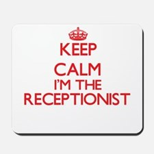 Keep calm I'm the Receptionist Mousepad