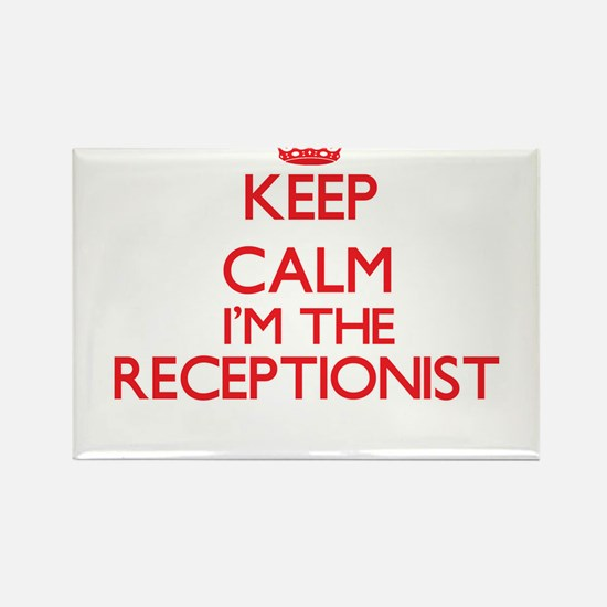 Keep calm I'm the Receptionist Magnets