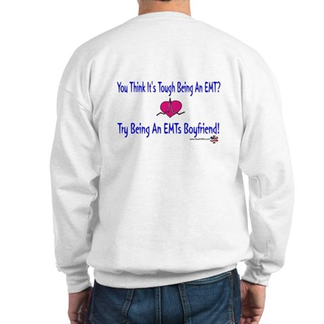 EMTs Boyfriend Sweatshirt