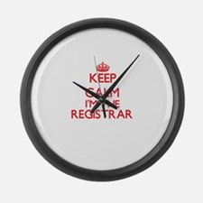 Keep calm I'm the Registrar Large Wall Clock