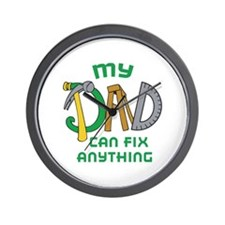 DAD CAN FIX ANYTHING Wall Clock