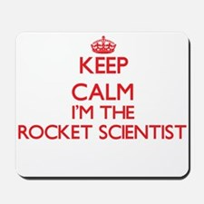 Keep calm I'm the Rocket Scientist Mousepad