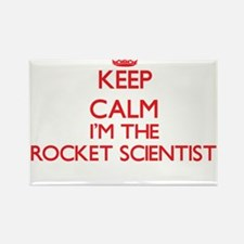 Keep calm I'm the Rocket Scientist Magnets