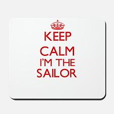 Keep calm I'm the Sailor Mousepad