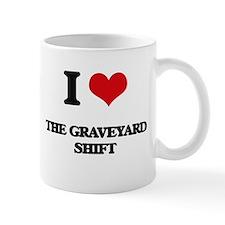 the graveyard shift Mugs