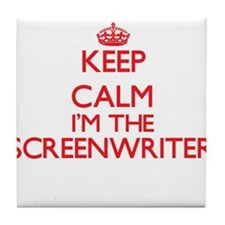 Keep calm I'm the Screenwriter Tile Coaster
