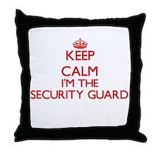 Keep calm I'm the Security Guard Throw Pillow