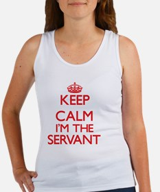 Keep calm I'm the Servant Tank Top