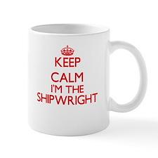 Keep calm I'm the Shipwright Mugs