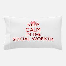 Keep calm I'm the Social Worker Pillow Case