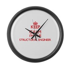 Keep calm I'm the Structural Engi Large Wall Clock