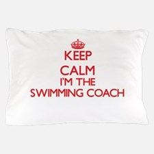 Keep calm I'm the Swimming Coach Pillow Case