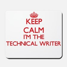 Keep calm I'm the Technical Writer Mousepad