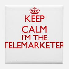 Keep calm I'm the Telemarketer Tile Coaster