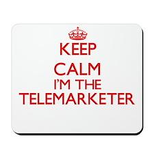Keep calm I'm the Telemarketer Mousepad