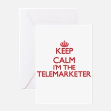 Keep calm I'm the Telemarketer Greeting Cards
