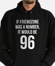 If Friendzone Was A Number Hoodie