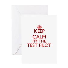 Keep calm I'm the Test Pilot Greeting Cards