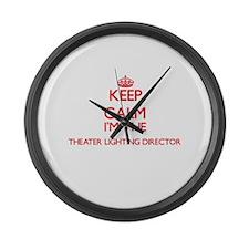 Keep calm I'm the Theater Lightin Large Wall Clock