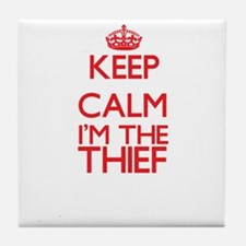 Keep calm I'm the Thief Tile Coaster