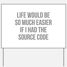 Life Source Code Yard Sign