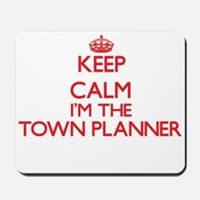 Keep calm I'm the Town Planner Mousepad