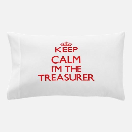 Keep calm I'm the Treasurer Pillow Case