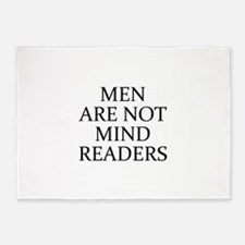 Men Are Not Mind Readers 5'x7'Area Rug
