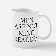 Men Are Not Mind Readers Mug